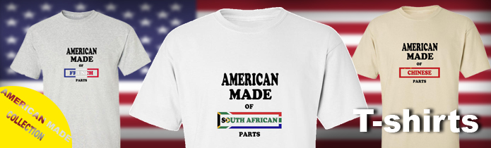 American made of ... Parts t-shirts